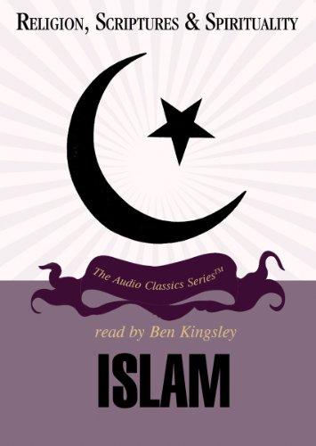 Islam (Religion, Scriptures, and Spirituality) by Blackstone Audio Inc.
