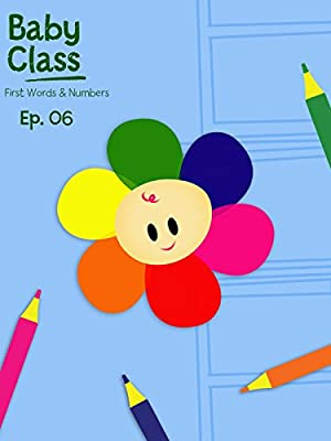 Baby Class First Words And Numbers Episode 6
