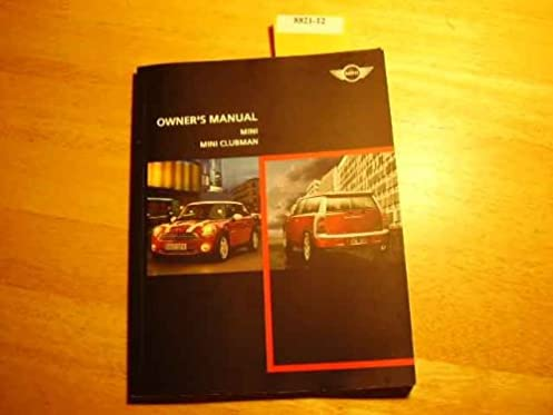 2008 mini cooper clubman owners manual bmw dealer amazon com books rh amazon com mini cooper owners manual 2012 mini cooper owners manual 2010