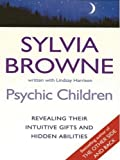 Psychic Children, Sylvia Browne, 1410402789