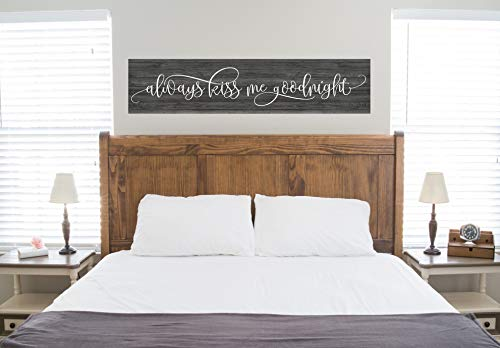 SWQAA Always Kiss Me Goodnight Sign, Kiss Me Goodnight, Kiss Me Goodnight Wood Sign, Bedroom Sign, Wedding Sign, Farmhouse Sign, Rustic -
