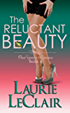 The Reluctant Beauty (Once Upon A Romance Series Book 4)
