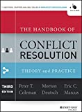Download The Handbook of Conflict Resolution: Theory and Practice in PDF ePUB Free Online