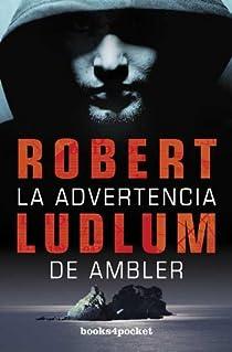 La advertencia de Ambler par Ludlum