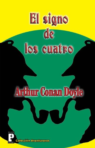 El signo de los cuatro (Spanish Edition) [Arthur Conan Doyle] (Tapa Blanda)