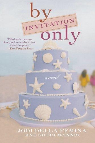 By Invitation Only: A Novel pdf