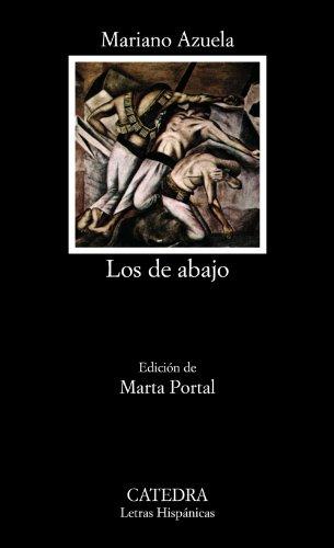Los de abajo (Letras hispanicas) (Spanish Edition)