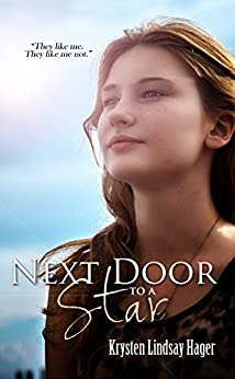 Next Door To A Star (The Star Series Book 1) by [Hager, Krysten Lindsay]