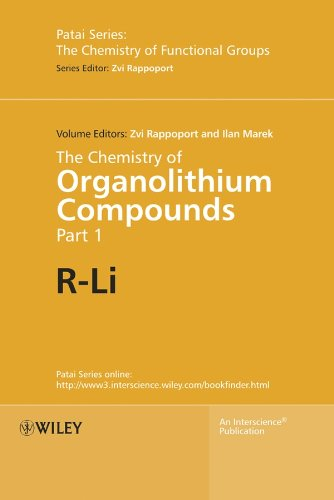 Organolithium Compounds - The Chemistry of Organolithium Compounds, 2 Volume Set (Patai's Chemistry of Functional Groups)