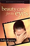 img - for Beauty Care for the Eyes by LeRoy Koopman (2002-10-31) book / textbook / text book