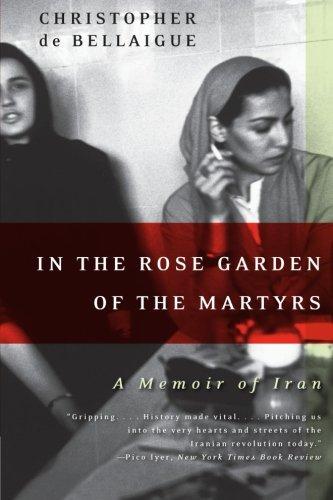 Cheap  In the Rose Garden of the Martyrs: A Memoir of Iran