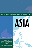 International Relations of Asia (Asia in World Politics)