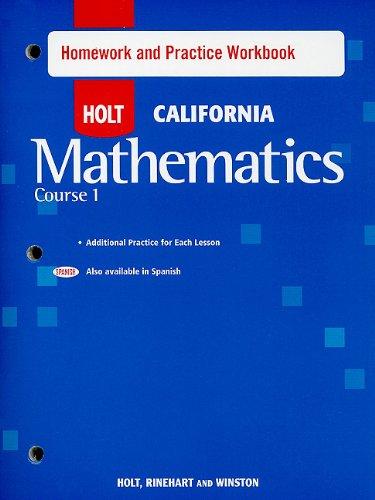 Holt Mathematics California: Homework and Practice Workbook Course 1