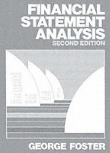 Financial Statement Analysis (Prentice Hall Series In Accounting):  Amazon.co.uk: George Foster: 9780133163179: Books