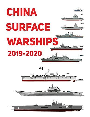 China Surface Warships: 2019 - 2020 (English Edition) por [Luis Ayala]