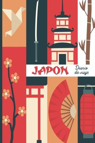Japon diario de viaje. Travel journal. Cuaderno exploradores. Wanderlust: Wanderlust Journals (Spanish Edition) [Wanderlust Journals] (Tapa Blanda)