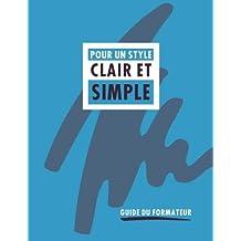 Pour un style clair et simple: Guide du formateur
