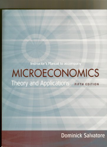 Microeconomics theory and applications fifth edition dominick salvatore