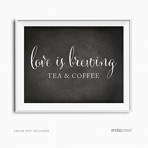 Party Tea Love (Andaz Press Wedding Party Signs, Vintage Chalkboard Print, 8.5x11-inch, Tea & Coffee Love is Brewing Reception Dessert Table Sign, 1-Pack)