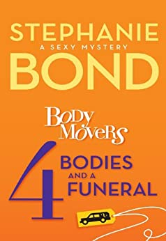 4 Bodies and a Funeral (A Body Movers Novel) by [Bond, Stephanie]