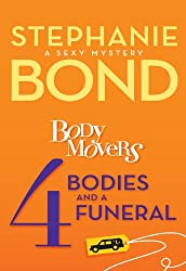 4 Bodies and a Funeral (A Body Movers Novel)