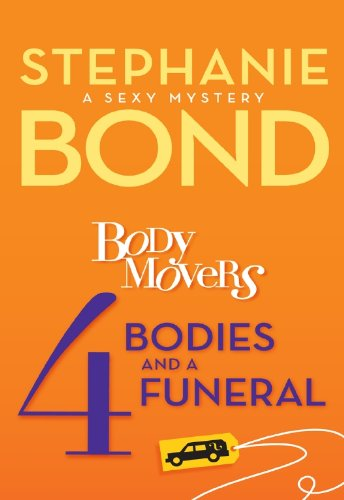 4 Bodies and a Funeral (A Body Movers - Movers Fun For