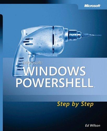 Microsoft® Windows PowerShell(TM) Step By Step (Step by Step Developer) by Brand: Microsoft Press
