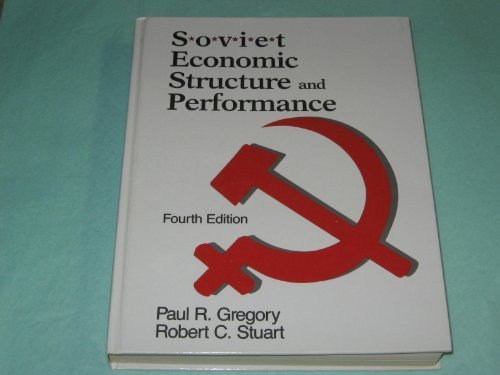 Soviet Economic Structure and Performance