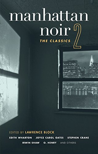 Manhattan Noir 2: The Classics (Akashic Noir) ()