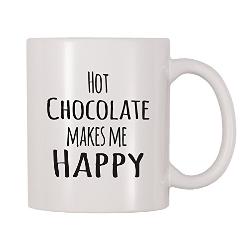 4 All Times Hot Chocolate Makes Me Happy Mug (11 oz)