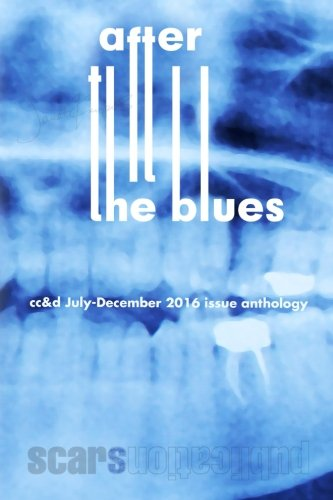 After the Blues: cc&d magazine July-December 2016 issue collection book
