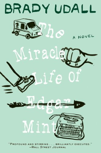 Mint Edgar ([ The Miracle Life of Edgar Mint By Udall, Brady ( Author ) Paperback 2012 ])