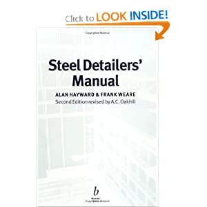 Steel Detailers' Manual A. C. Oakhill, Alan Hayward, Frank Weare