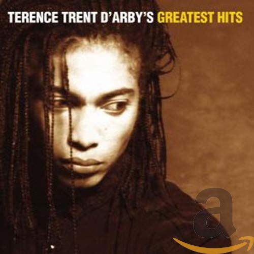 D Arby Terence Trent Terence Trent D Arby Greatest Hits Music