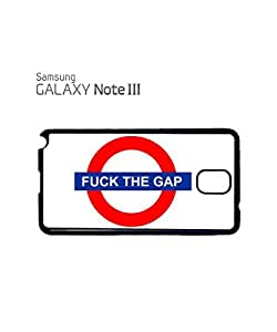 F*ck the Gap London Tube Underground Mobile Cell Phone Case Samsung Note 3 White