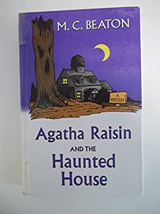 book cover of Agatha Raisin and the Haunted House