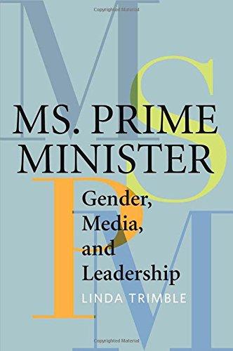 Ms. Prime Minister: Gender, Media, and Leadership PDF