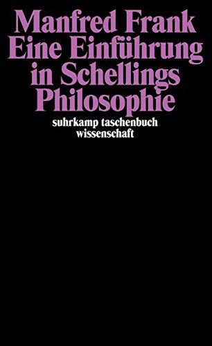 Eine Einführung in Schellings Philosophie Taschenbuch – 1995 Manfred Frank Suhrkamp 3518281208 19. Jh.