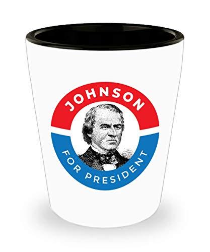 President Andrew Johnson Shot Glass POTUS Vintage Political Campaign Gift ()
