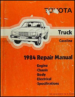 1984 Toyota Pickup Truck Repair Shop Manual Original Gasoline