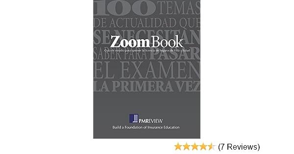 Amazon.com: ZoomBook en Espanol: Guia de Estudio para Optener la Licencia de Seguros de Vida y Salud (Spanish Edition) eBook: Gary A. Liljegren, ...