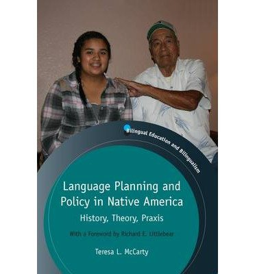 By Teresa L. McCarty Language Planning and Policy in Native America: History, Theory, Praxis (Bilingual Education and Bil [Paperback] pdf epub
