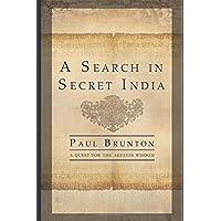 A Search in Secret India: Unabridged (1935)