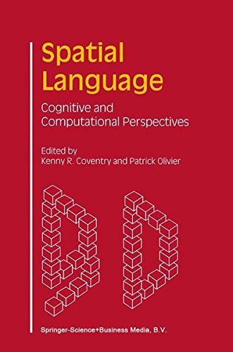Download Spatial Language: Cognitive and Computational Perspectives Pdf