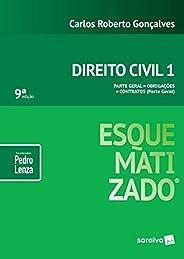Direito civil esquematizado® : Parte geral : Obrigações : Contratos - 9ª edição de 2019: Parte Geral - Obrigaç