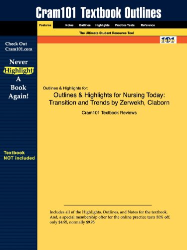 Outlines & Highlights for Nursing Today: Transition and Trends by Zerwekh, Claborn