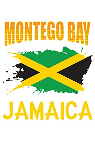 Montego Bay Jamaica: 6x9 Lined Journal 120 Pages