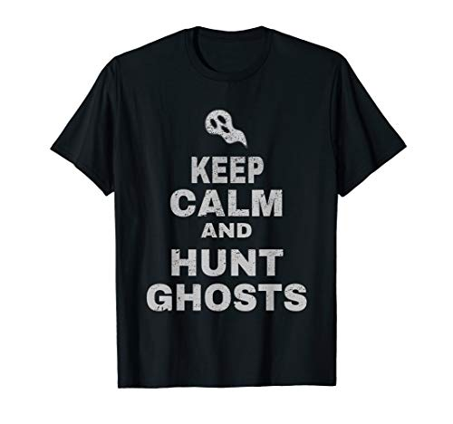Ghost Hunting Equipment Shirt Keep Calm Men's Paranormal