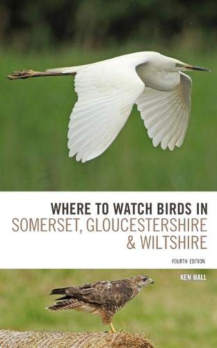 Pdf Travel Where To Watch Birds in Somerset, Gloucestershire and Wiltshire