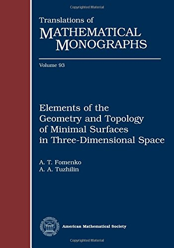Elements of the geometry and topology of minimal surfaces in three-dimensional space (Translations of Mathematical Monog